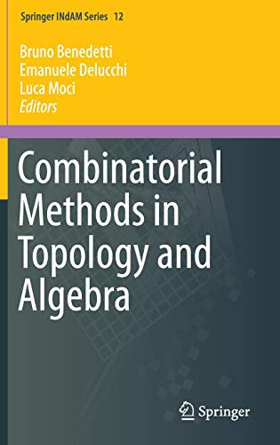 9783319201542: Combinatorial Methods in Topology and Algebra (Springer INdAM Series)