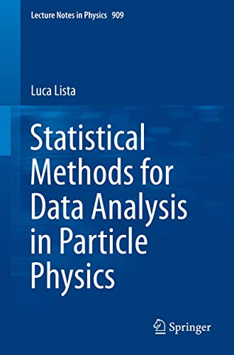 9783319201757: Statistical Methods for Data Analysis in Particle Physics (Lecture Notes in Physics)
