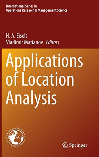 9783319202815: Applications of Location Analysis (International Series in Operations Research & Management Science)