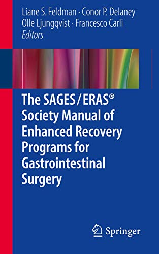 9783319203638: The SAGES / ERAS Society Manual of Enhanced Recovery Programs for Gastrointestinal Surgery