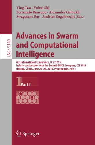 Advances in Swarm and Computational Intelligence: 6th International Conference, ICSI 2015, held in ...