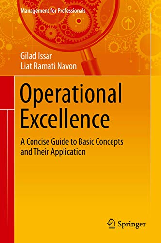 9783319206981: Operational Excellence: A Concise Guide to Basic Concepts and Their Application (Management for Professionals)