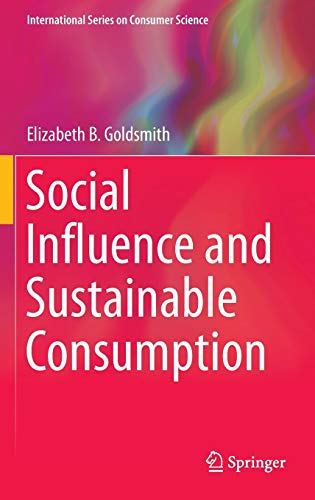 9783319207377: Social Influence and Sustainable Consumption (International Series on Consumer Science)