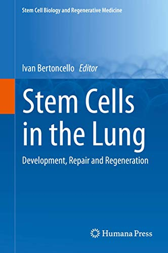 Stem Cells in the Lung (Hardcover): Bertoncello Ivan