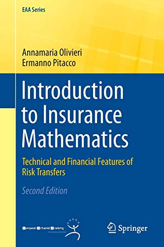 9783319213767: Introduction to Insurance Mathematics: Technical and Financial Features of Risk Transfers (EAA Series)