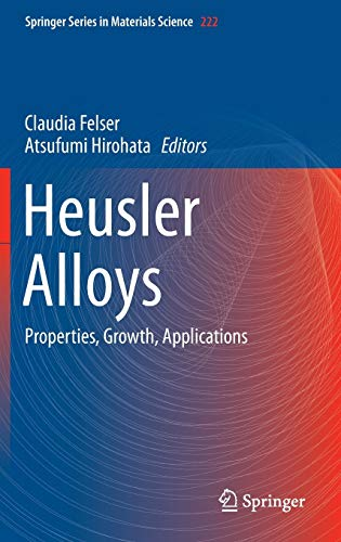 9783319214481: Heusler Alloys: Properties, Growth, Applications (Springer Series in Materials Science)