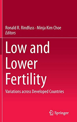 9783319214818: Low and Lower Fertility: Variations across Developed Countries