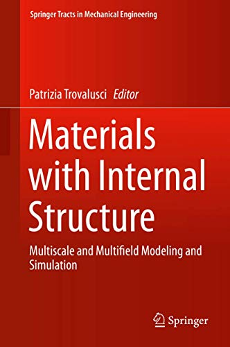 9783319214931: Materials with Internal Structure: Multiscale and Multifield Modeling and Simulation (Springer Tracts in Mechanical Engineering)