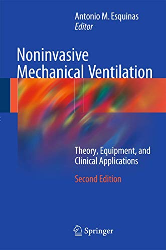9783319216522: Noninvasive Mechanical Ventilation: Theory, Equipment, and Clinical Applications