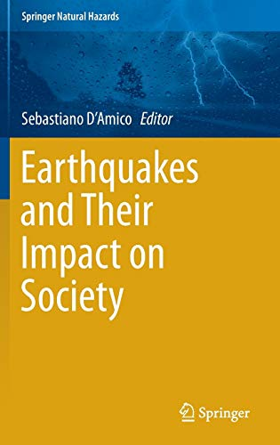 9783319217529: Earthquakes and Their Impact on Society (Springer Natural Hazards)
