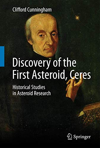 9783319217765: Discovery of the First Asteroid, Ceres: Historical Studies in Asteroid Research