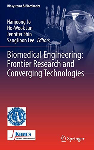 9783319218120: Biomedical Engineering: Frontier Research and Converging Technologies (Biosystems & Biorobotics)