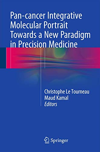 9783319221885: Pan-cancer Integrative Molecular Portrait Towards a New Paradigm in Precision Medicine