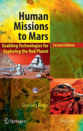 9783319222486: Human Missions to Mars: Enabling Technologies for Exploring the Red Planet (Springer Praxis Books)