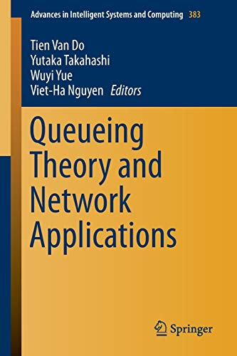 9783319222660: Queueing Theory and Network Applications (Advances in Intelligent Systems and Computing)