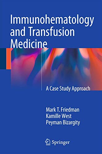 9783319223414: Immunohematology and Transfusion Medicine: A Case Study Approach