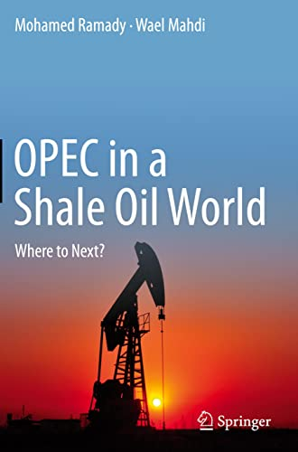 9783319223704: OPEC in a Shale Oil World: Where to Next?