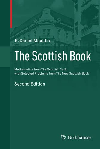 9783319228969: The Scottish Book: Mathematics from The Scottish Café, with Selected Problems from The New Scottish Book