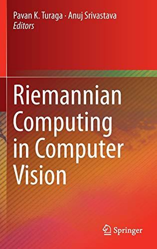 9783319229560: Riemannian Computing in Computer Vision
