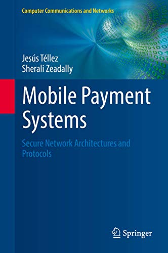 9783319230320: Mobile Payment Systems: Secure Network Architectures and Protocols (Computer Communications and Networks)