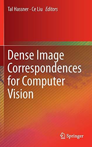 9783319230474: Dense Image Correspondences for Computer Vision