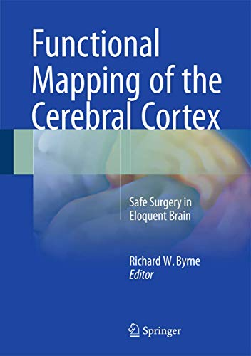9783319233826: Functional Mapping of the Cerebral Cortex: Safe Surgery in Eloquent Brain