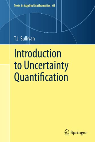 9783319233949: Introduction to Uncertainty Quantification (Texts in Applied Mathematics)