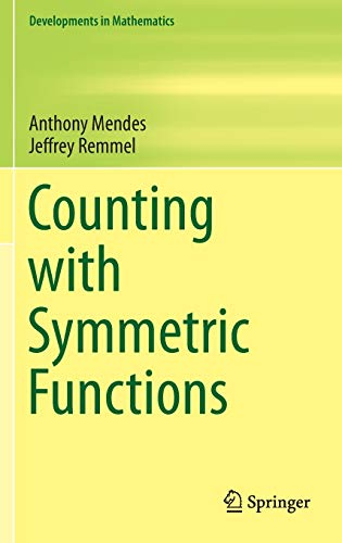 9783319236179: Counting with Symmetric Functions (Developments in Mathematics)