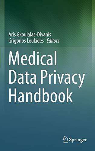 9783319236322: Medical Data Privacy Handbook