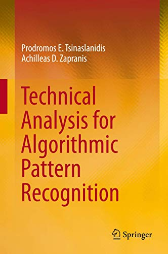 9783319236353: Technical Analysis for Algorithmic Pattern Recognition