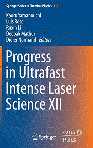 9783319236568: Progress in Ultrafast Intense Laser Science XII
