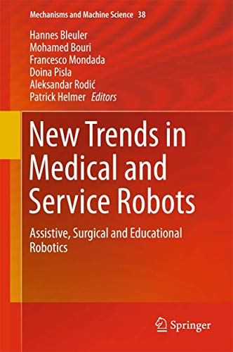 9783319238319: New Trends in Medical and Service Robots: Assistive, Surgical and Educational Robotics