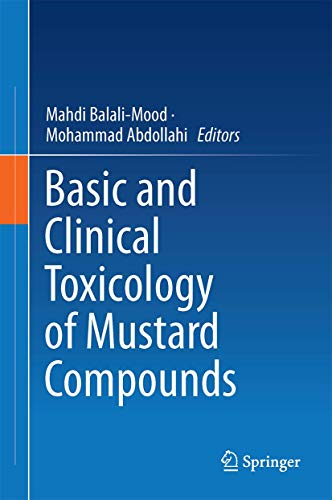 9783319238739: Basic and Clinical Toxicology of Mustard Compounds