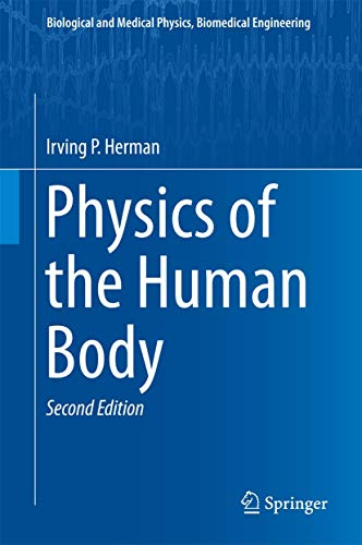 Physics of the Human Body (Biological and: Irving P. Herman
