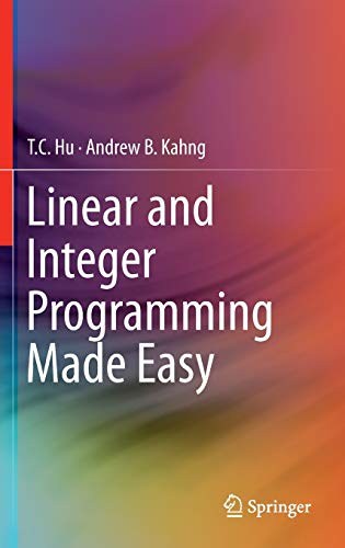 9783319239996: Linear and Integer Programming Made Easy