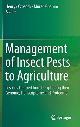 9783319240473: Management of Insect Pests to Agriculture: Lessons Learned from Deciphering their Genome, Transcriptome and Proteome