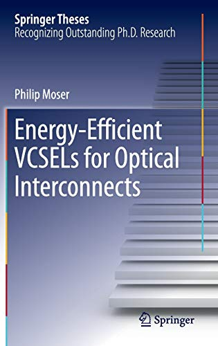 9783319240657: Energy-Efficient VCSELs for Optical Interconnects (Springer Theses)