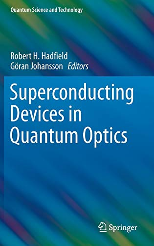 9783319240893: Superconducting Devices in Quantum Optics (Quantum Science and Technology)