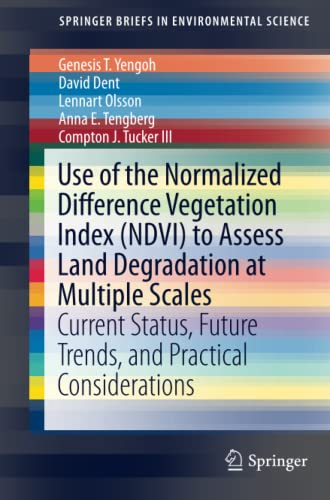 Use of the Normalized Difference Vegetation Index: Yengoh, Genesis T.,