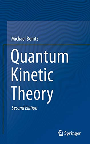 9783319241197: Quantum Kinetic Theory