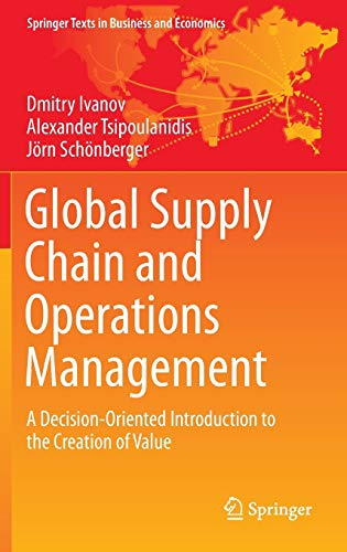 Global Supply Chain and Operations Management: A: Ivanov, Dmitry, Tsipoulanidis,