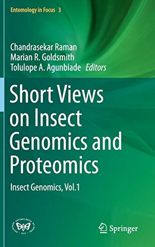 9783319242330: Short Views on Insect Genomics and Proteomics: Insect Genomics, Vol.1 (Entomology in Focus)