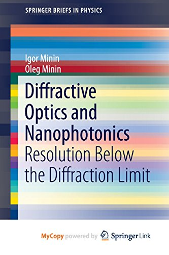 9783319242521: Diffractive Optics and Nanophotonics: Resolution Below the Diffraction Limit