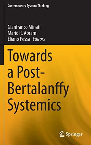 9783319243894: Towards a Post-Bertalanffy Systemics (Contemporary Systems Thinking)