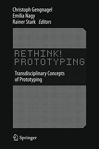 9783319244372: Rethink! Prototyping: Transdisciplinary Concepts of Prototyping