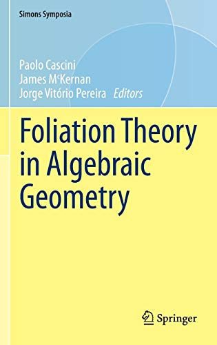 9783319244587: Foliation Theory in Algebraic Geometry