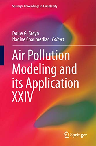 9783319244761: Air Pollution Modeling and Its Application Xxiv