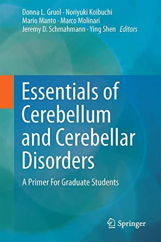 9783319245492: Essentials of Cerebellum and Cerebellar Disorders: A Primer For Graduate Students