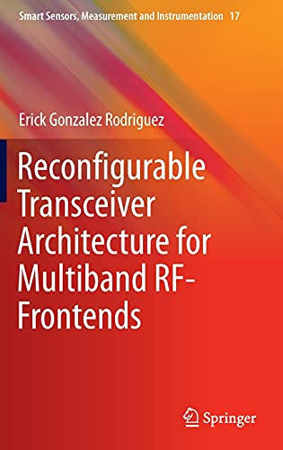 9783319245799: Reconfigurable Transceiver Architecture for Multiband RF-Frontends (Smart Sensors, Measurement and Instrumentation)