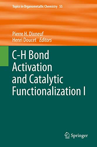 C-H Bond Activation and Catalytic Functionalization I: Pierre H. Dixneuf